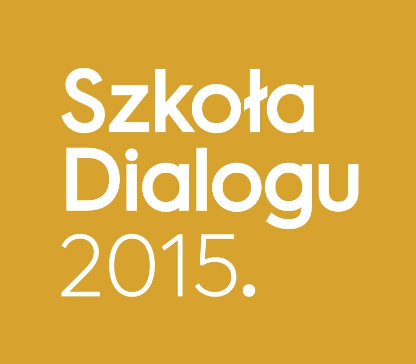 SZKOŁA DIALOGU 2015